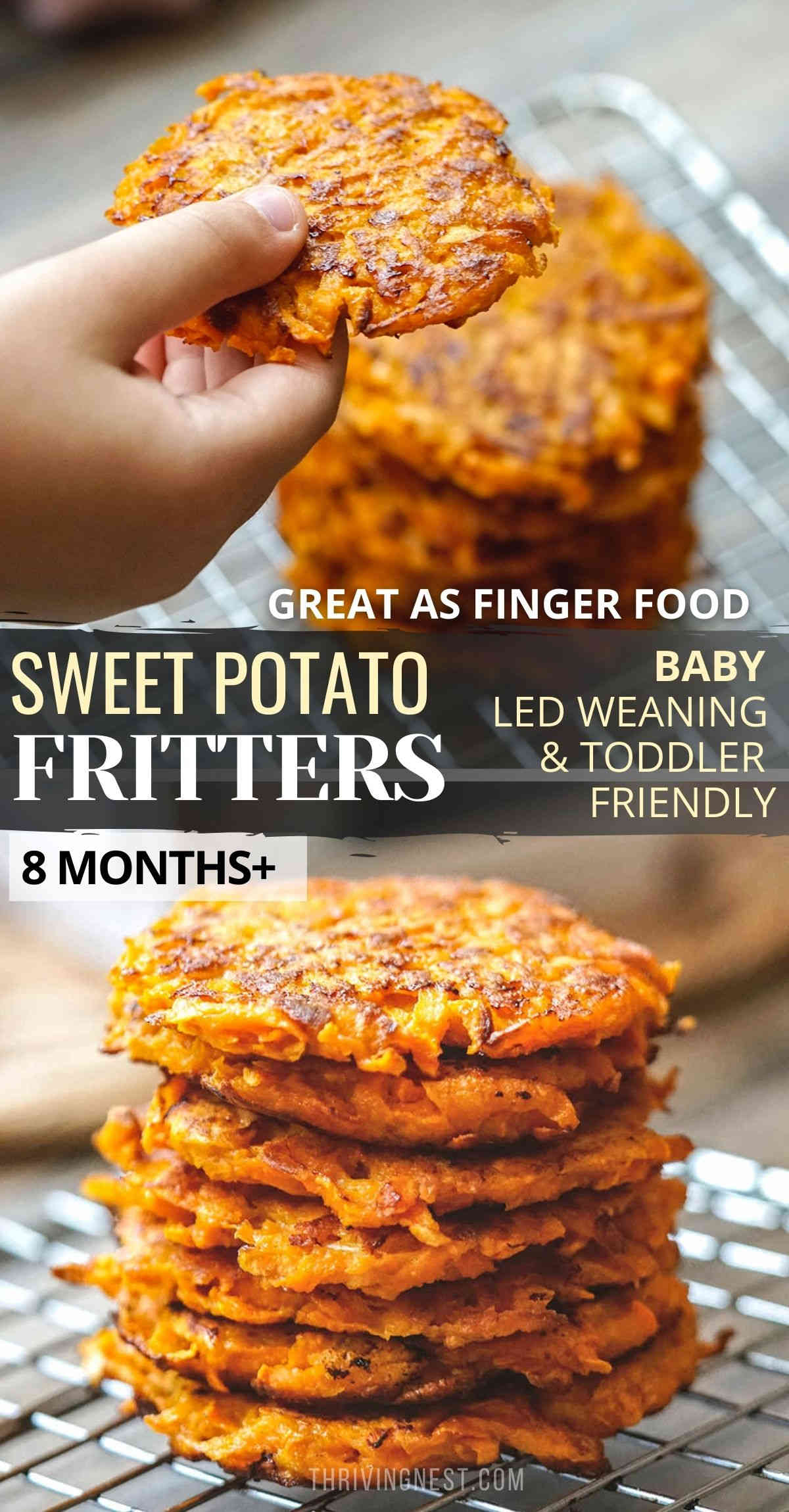 These sweet potato fritters make the perfect finger food for babies 8 months+ (baby led weaning), toddlers and older kids. Simple to make – shredded sweet potatoes being as the main ingredient -forming sweet and soft little patties. These sweet potato latkes/fritters can be made ahead fried or baked perfect as healthy finger food for babies (blw) toddlers lunchbox. #sweetpotato #fritters #patties #babyfood #babyfingerfood #baby #toddler #kidsfood #baked #lunchbox #babyledweaning #blw #healthy